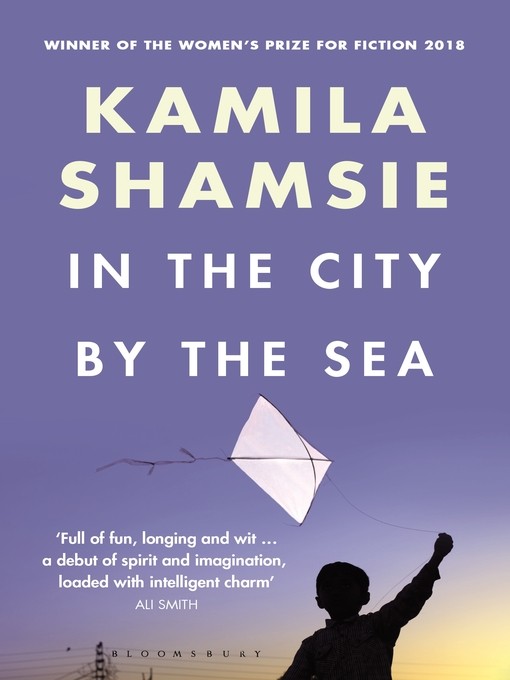 Title details for In the City by the Sea by Kamila Shamsie - Available