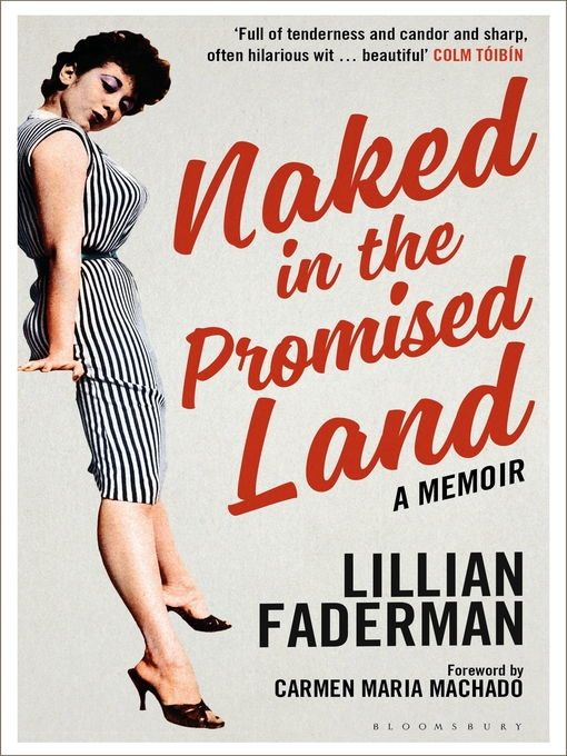 Title details for Naked in the Promised Land by Lillian Faderman - Available