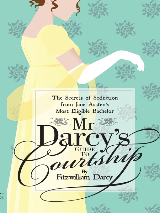 Title details for Mr Darcy's Guide to Courtship by Emily Brand - Available