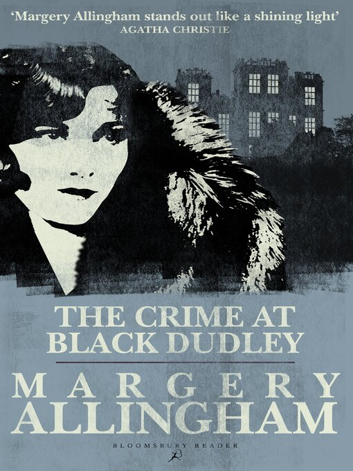 Title details for The Crime at Black Dudley by Margery Allingham - Wait list