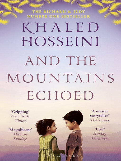 Title details for And the Mountains Echoed by Khaled Hosseini - Available