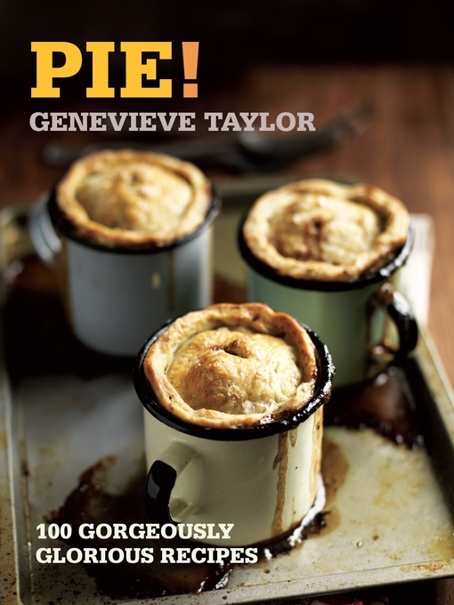 Title details for Pie! by Genevieve Taylor - Available