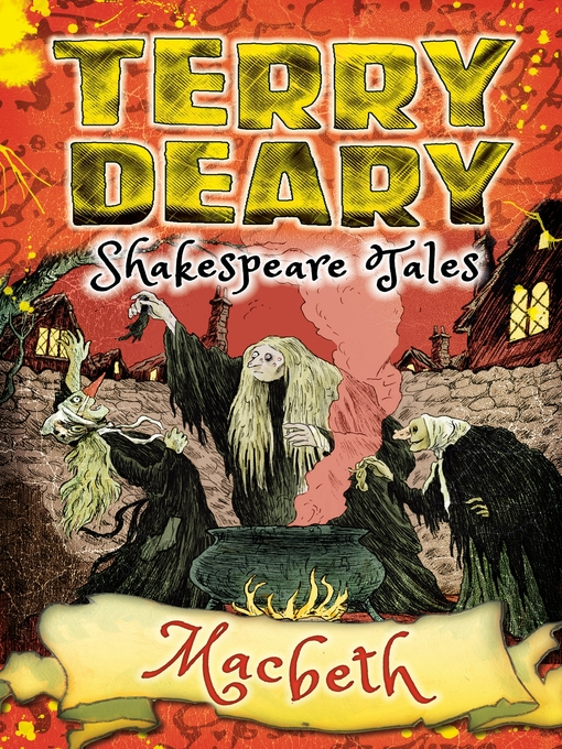 Title details for Shakespeare Tales: Macbeth by Terry Deary - Available