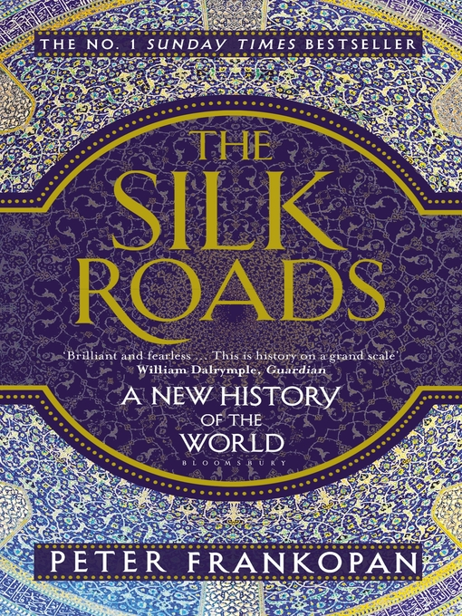 Title details for The Silk Roads by Peter Frankopan - Wait list