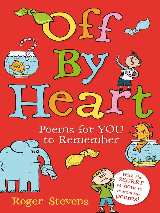 Book cover of Off by heart : poems for children to learn and remember