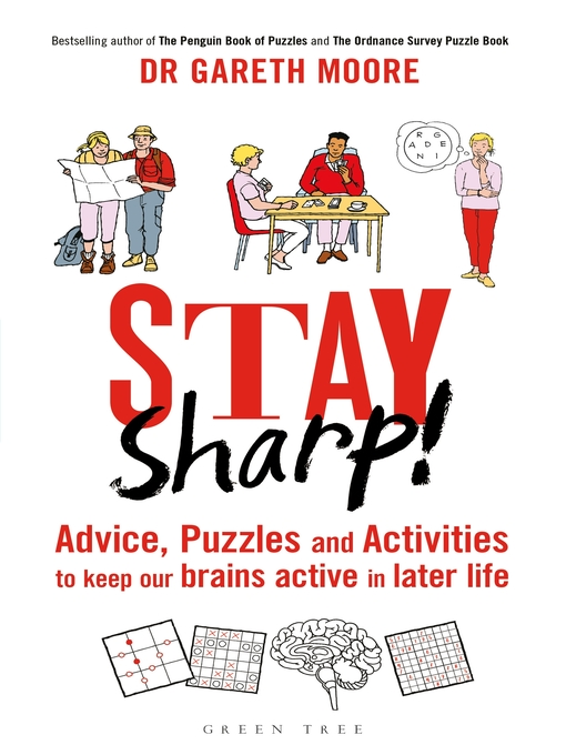 Stay Sharp! Advice, Puzzles and Activities to Keep Our Brains Active in Later Life