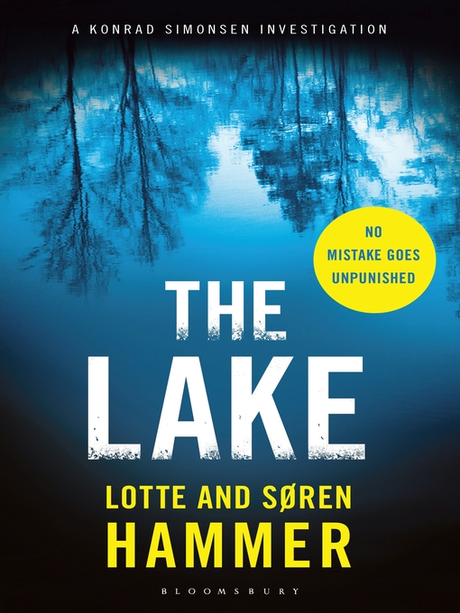 Title details for The Lake by Lotte Hammer - Available