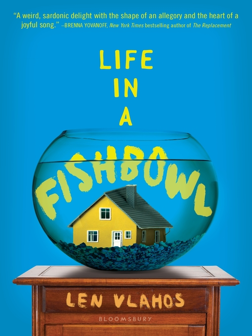 Title details for Life in a Fishbowl by Len Vlahos - Wait list