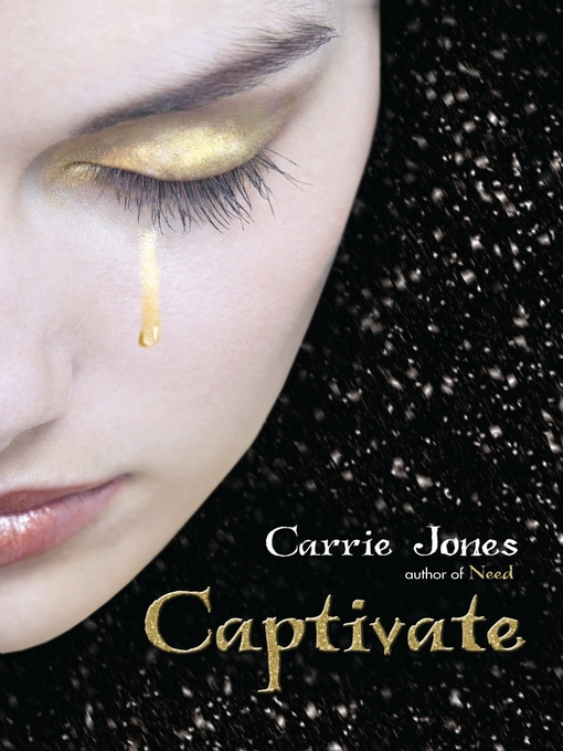 Title details for Captivate by Carrie Jones - Available