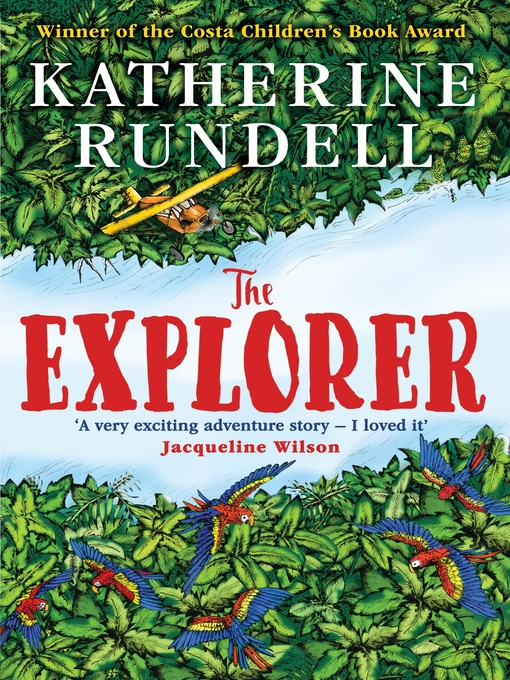 Title details for The Explorer by Katherine Rundell - Wait list