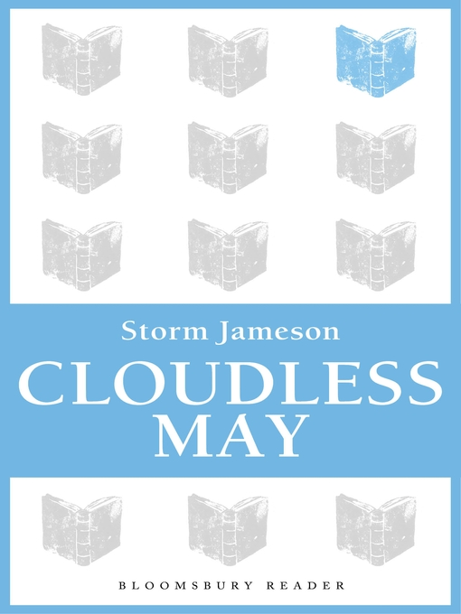Title details for Cloudless May by Storm Jameson - Wait list