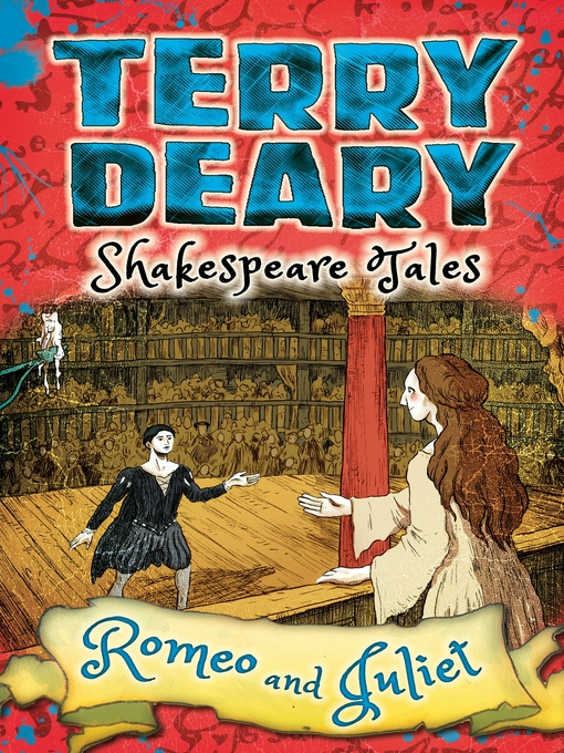 Title details for Shakespeare Tales: Romeo and Juliet by Terry Deary - Available