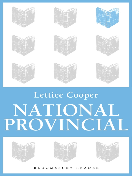 Title details for National Provincial by Lettice Cooper - Available