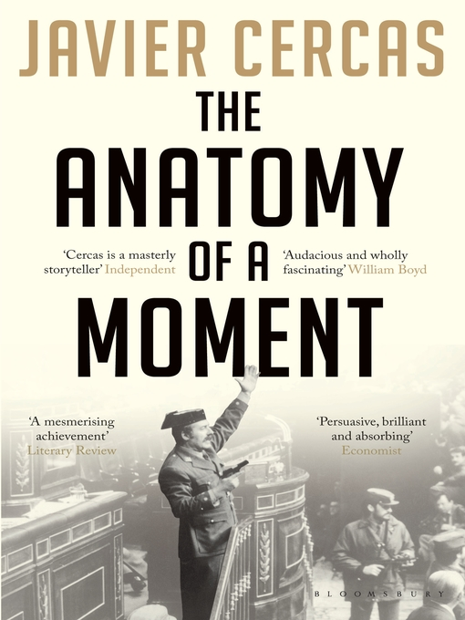 Title details for The Anatomy of a Moment by Javier Cercas - Available