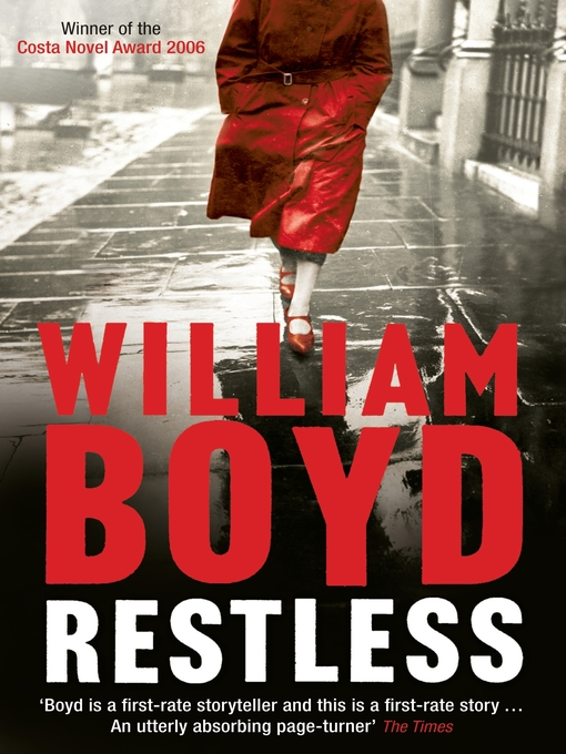 Title details for Restless by William Boyd - Available