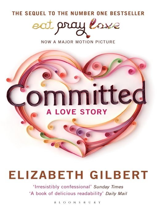 Title details for Committed by Elizabeth Gilbert - Available