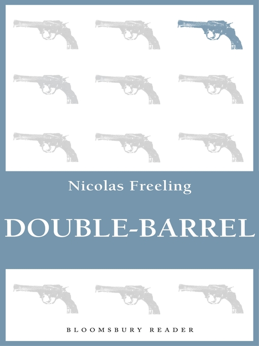 Title details for Double-Barrel by Nicolas Freeling - Available