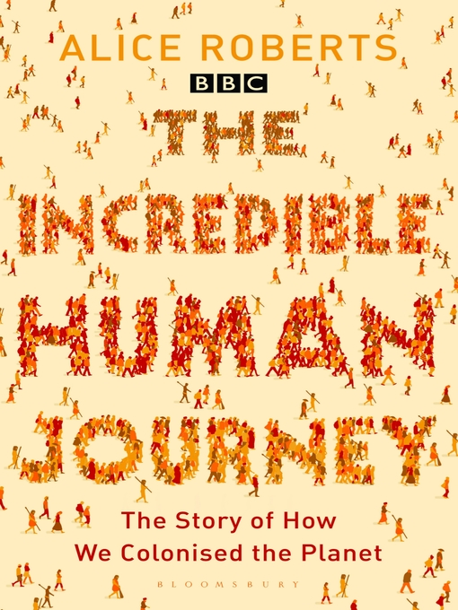 Title details for The Incredible Human Journey by Alice Roberts - Wait list