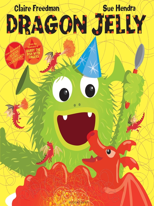 Title details for Dragon Jelly by Claire Freedman - Available