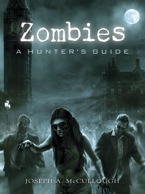 Title details for Zombies by JOSEPH A. MCCULLOUGH - Available