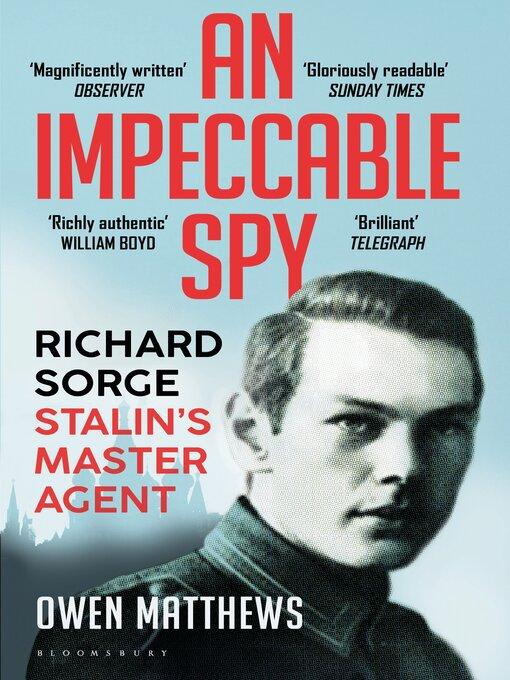 Title details for An Impeccable Spy by Owen Matthews - Wait list