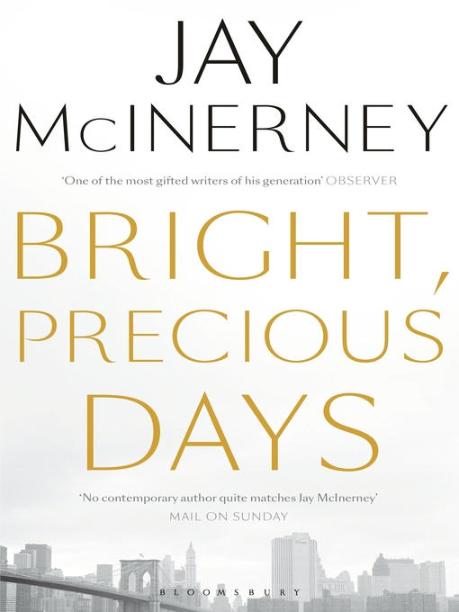 Title details for Bright, Precious Days by Jay McInerney - Available