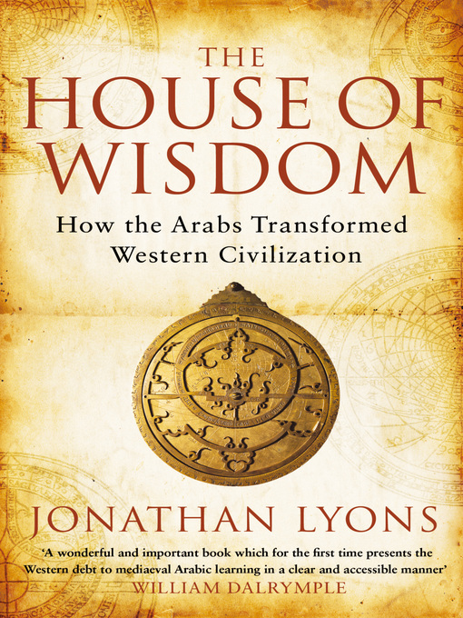Title details for The House of Wisdom by Jonathan Lyons - Available