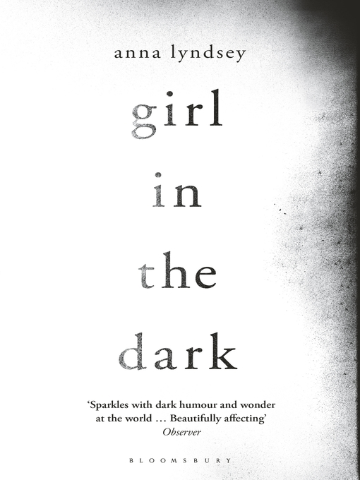 Title details for Girl in the Dark by Anna Lyndsey - Available