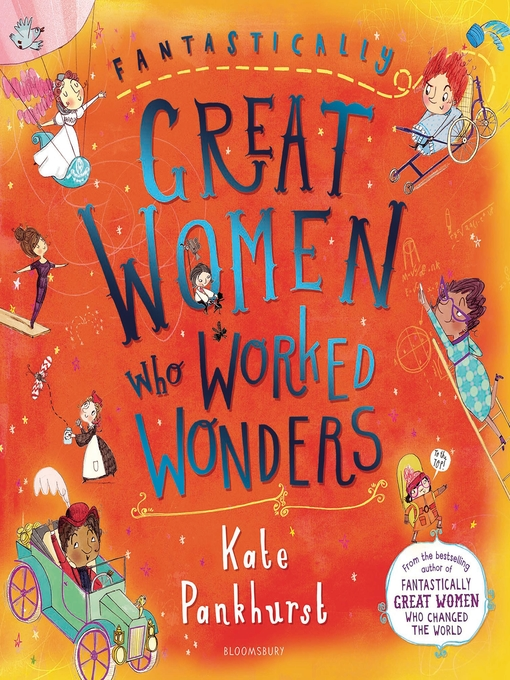 Title details for Fantastically Great Women Who Worked Wonders by Kate Pankhurst - Available