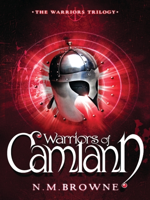 Title details for Warriors of Camlann by N.M. Browne - Wait list