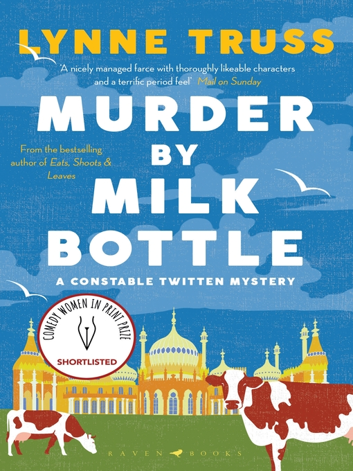 Title details for Murder by Milk Bottle by Lynne Truss - Available