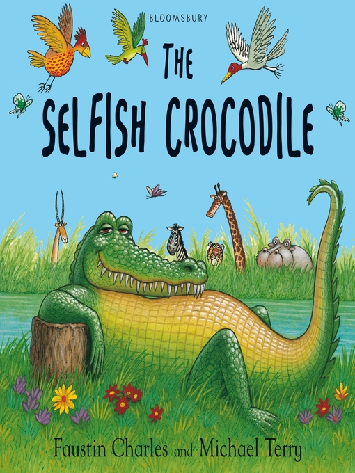 Title details for The Selfish Crocodile by Faustin Charles - Wait list