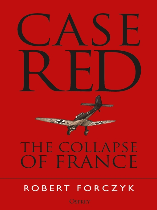 Title details for Case Red by Robert Forczyk - Available