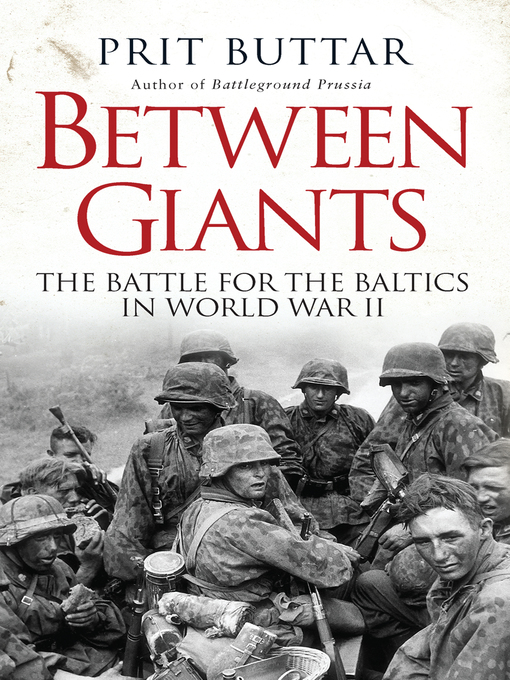 Title details for Between Giants by Prit Buttar - Available