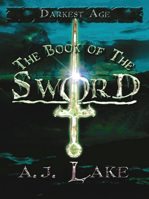 Title details for The Book of the Sword by A.J. Lake - Available