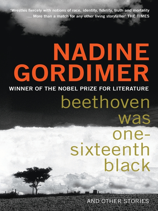 Title details for Beethoven Was One-Sixteenth Black by Nadine Gordimer - Available