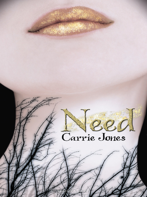 Title details for Need by Carrie Jones - Available