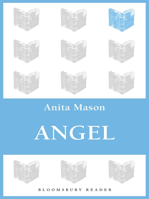 Title details for Angel by Anita Mason - Available