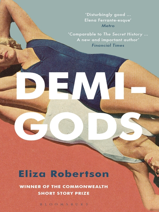 Title details for Demi-Gods by Eliza Robertson - Available