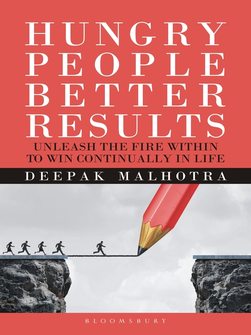 Title details for Hungry  People Better Results by Deepak Malhotra - Available