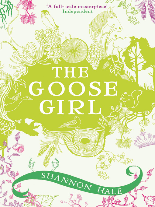 Title details for The Goose Girl by Shannon Hale - Wait list