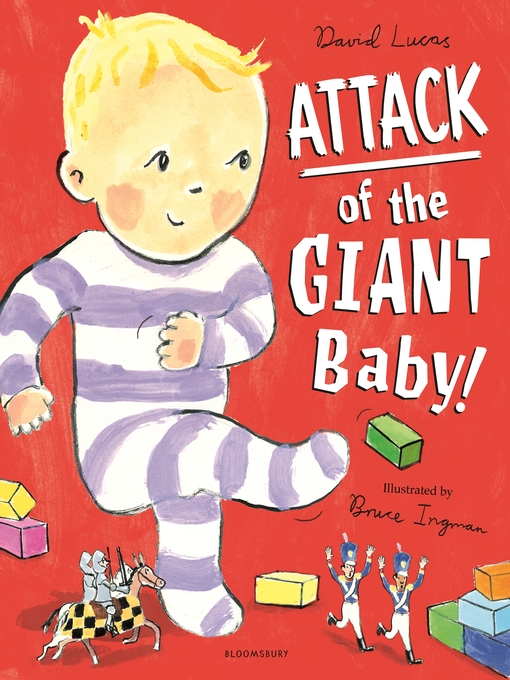 Title details for Attack of the Giant Baby! by David Lucas - Available