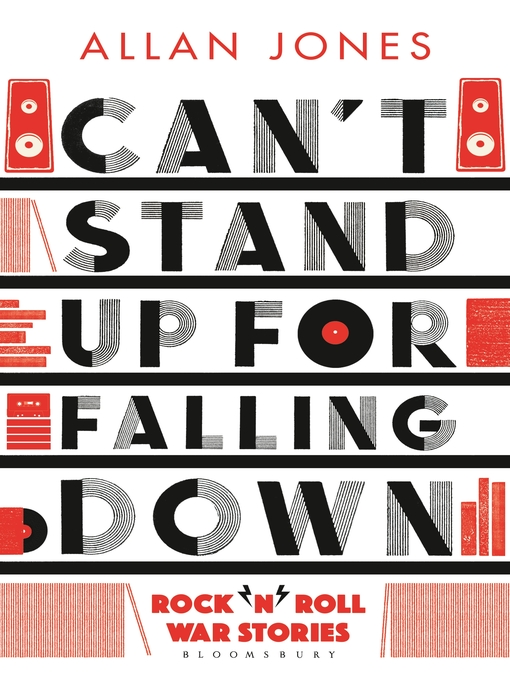 Title details for Can't Stand Up For Falling Down by Allan Jones - Available