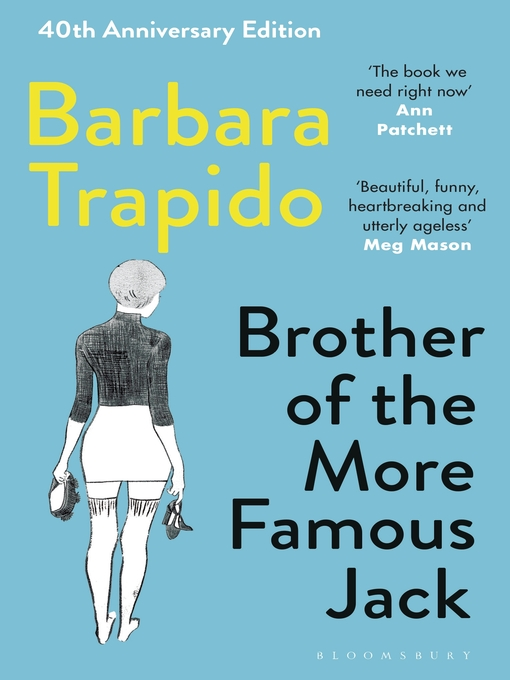 Title details for Brother of the More Famous Jack by Barbara Trapido - Wait list