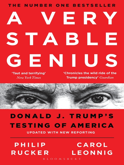 Title details for A Very Stable Genius by Carol D. Leonnig - Wait list