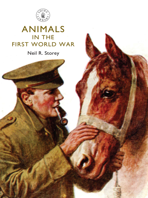 Title details for Animals in the First World War by Neil Storey - Wait list