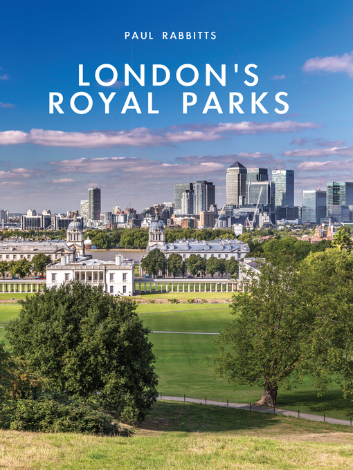 Title details for London's Royal Parks by Paul Rabbitts - Available