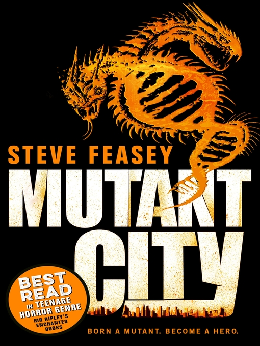 Title details for Mutant City by Steve Feasey - Available