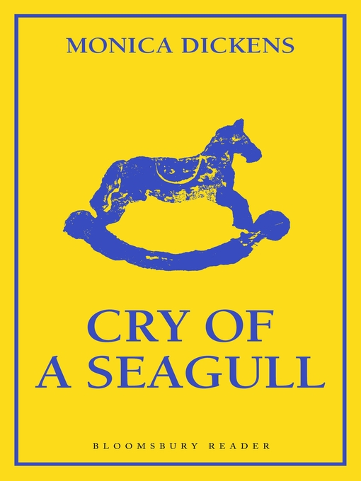 Title details for Cry of a Seagull by Monica Dickens - Available