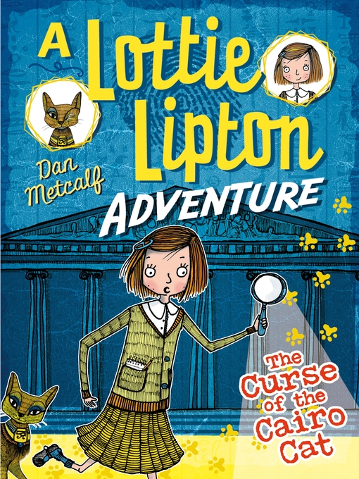 The Curse of the Cairo Cat A Lottie Lipton Adventure